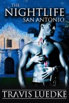 The Nightlife San Antonio