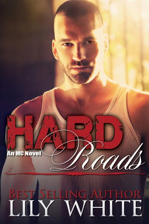 Hard Roads - Lily White